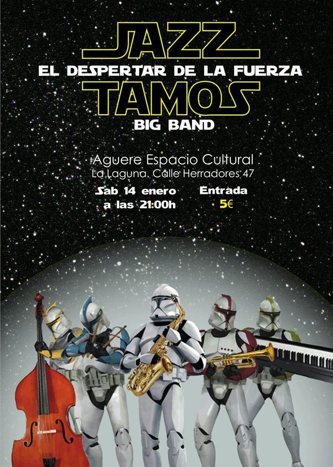 Big Band Jazz Tamos, 'El despertar de la fuerza' en Aguere Cultural.