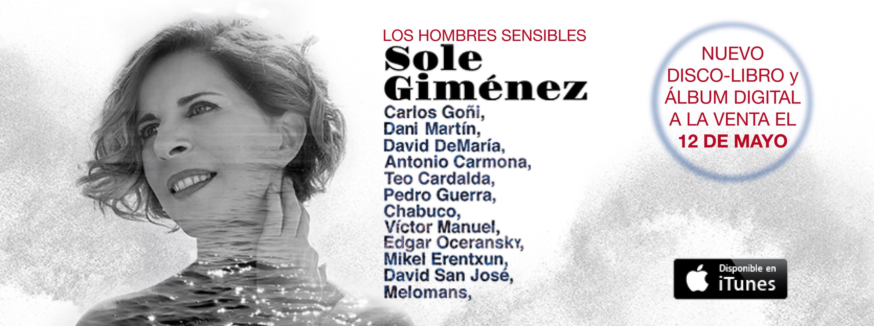 Sole Giménez presenta su disco 'Los hombres sensibles'