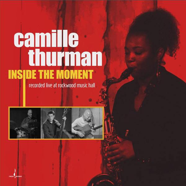 Camille Thurman publica Inside the Moment, con Chesky Records