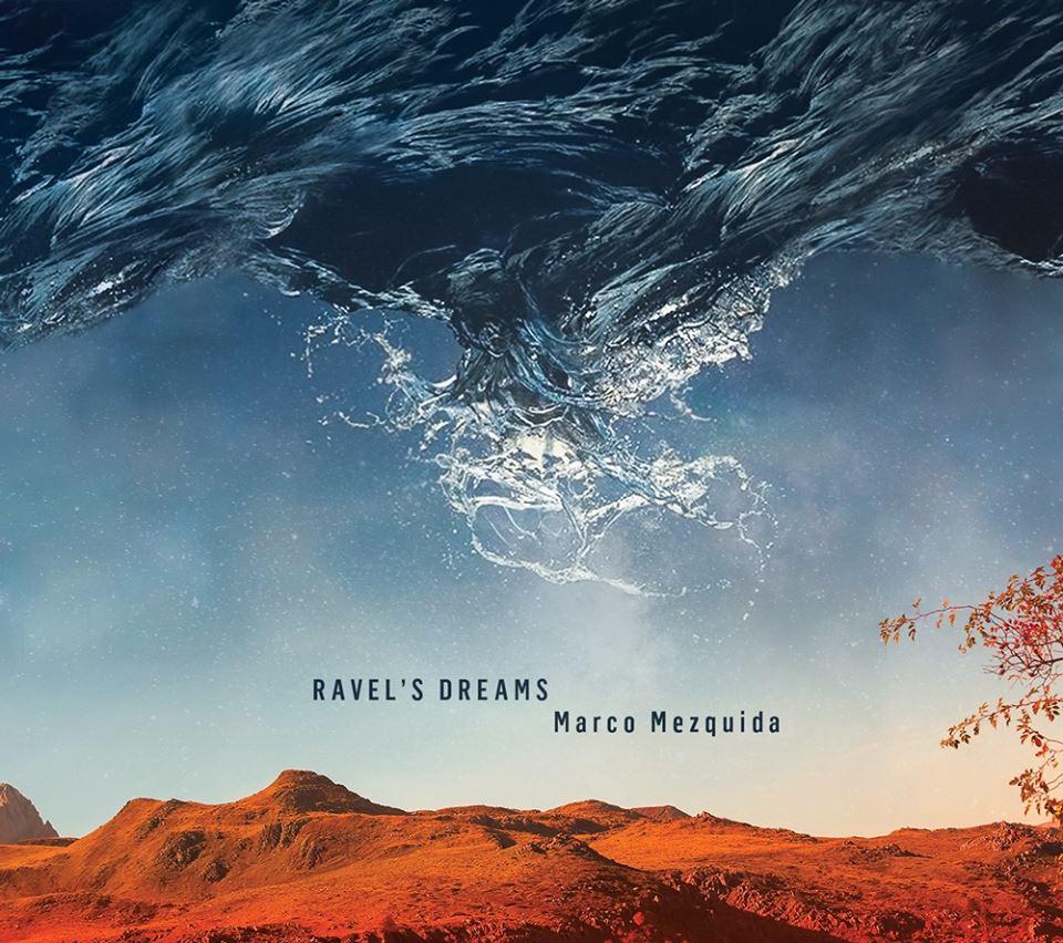 Marco Mezquida publica y presenta Ravel's Dreams