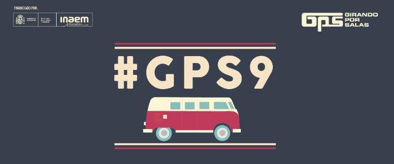 Abierta Convocatoria de Girando Por Salas #GPS9