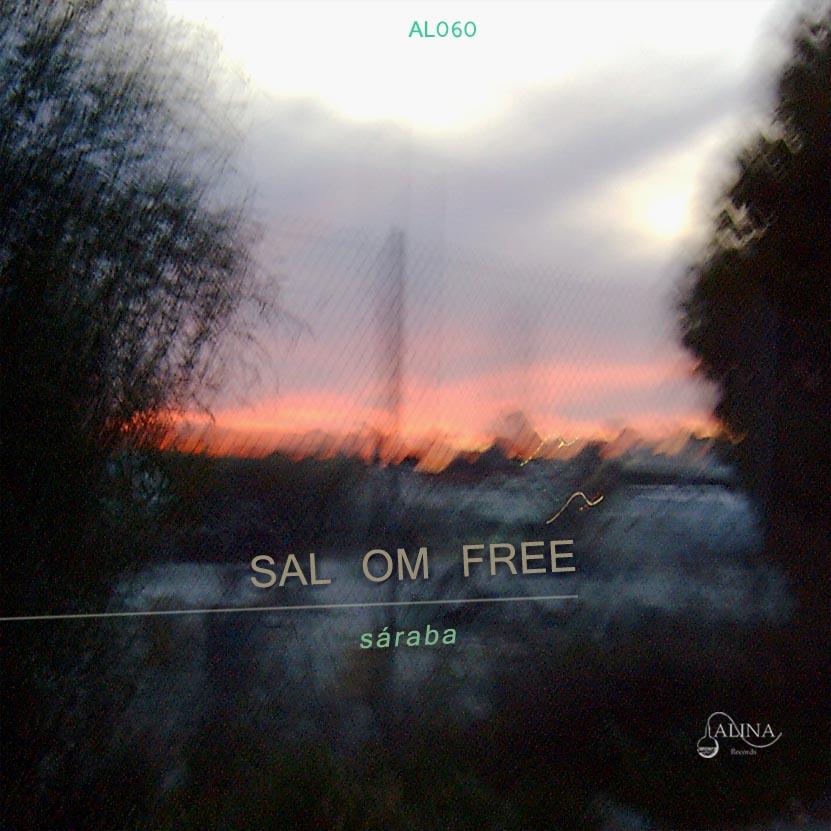 Sal Om Free publica Saraba