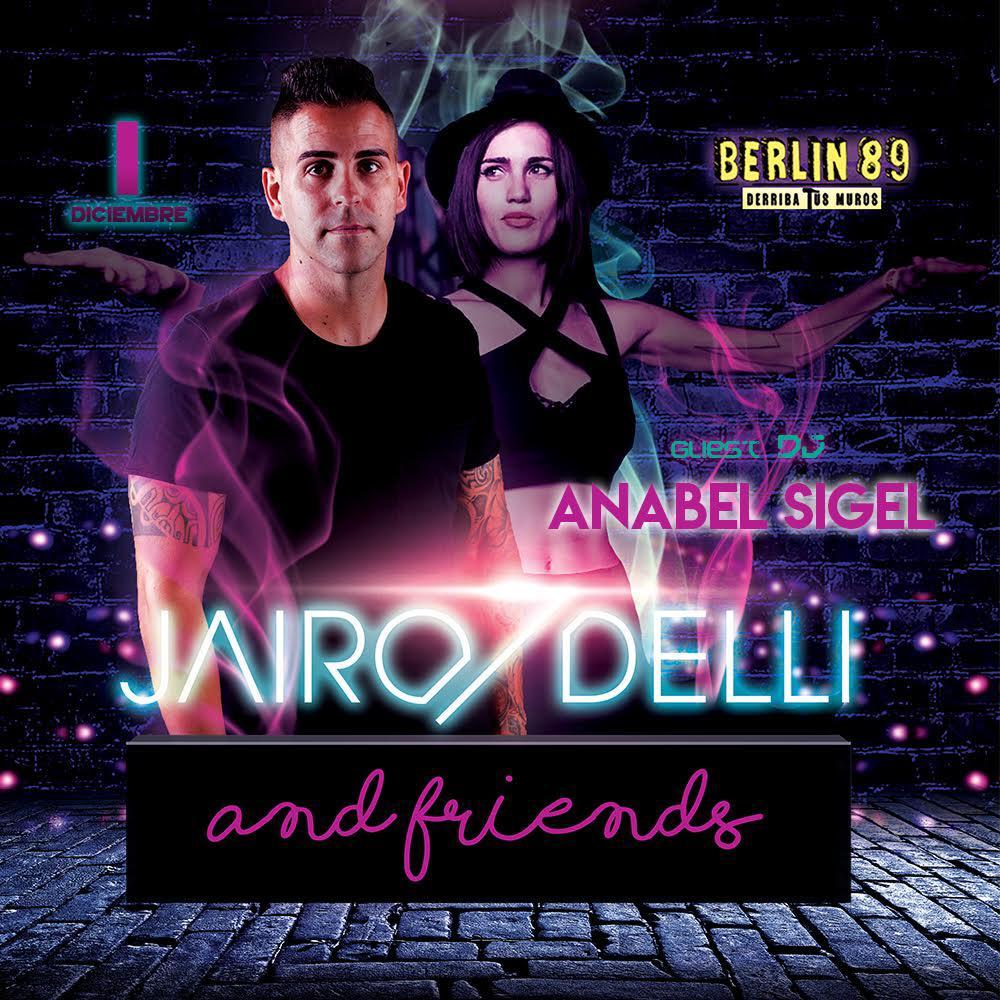 Anabel Sigel regresa al Berlín 89 junto a Jairo Delli