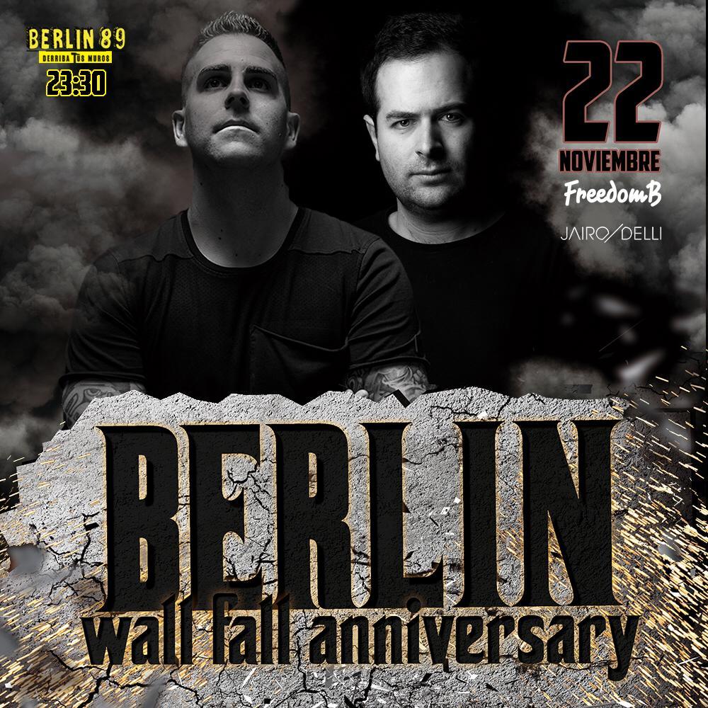 Berlín 89 celebra el aniversario de la caída del muro con una sesión especial de FreedomB