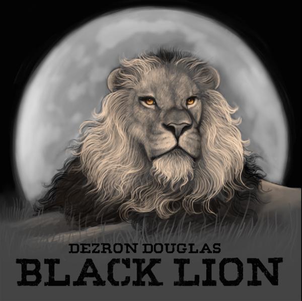 Black Lion es el nuevo disco de Dezron Douglas