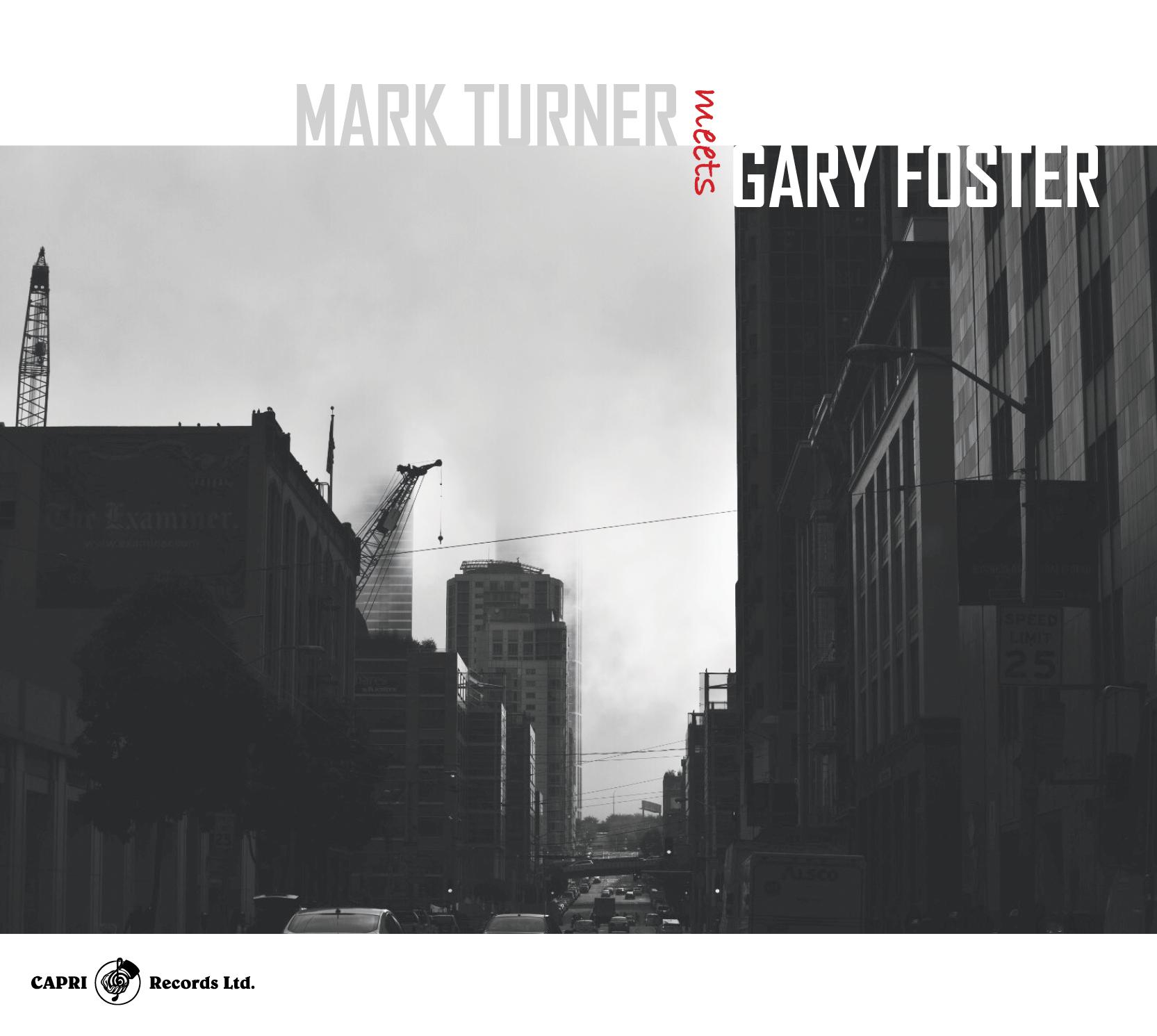 Publicado el doble disco Mark Turner Meets Gary Foster