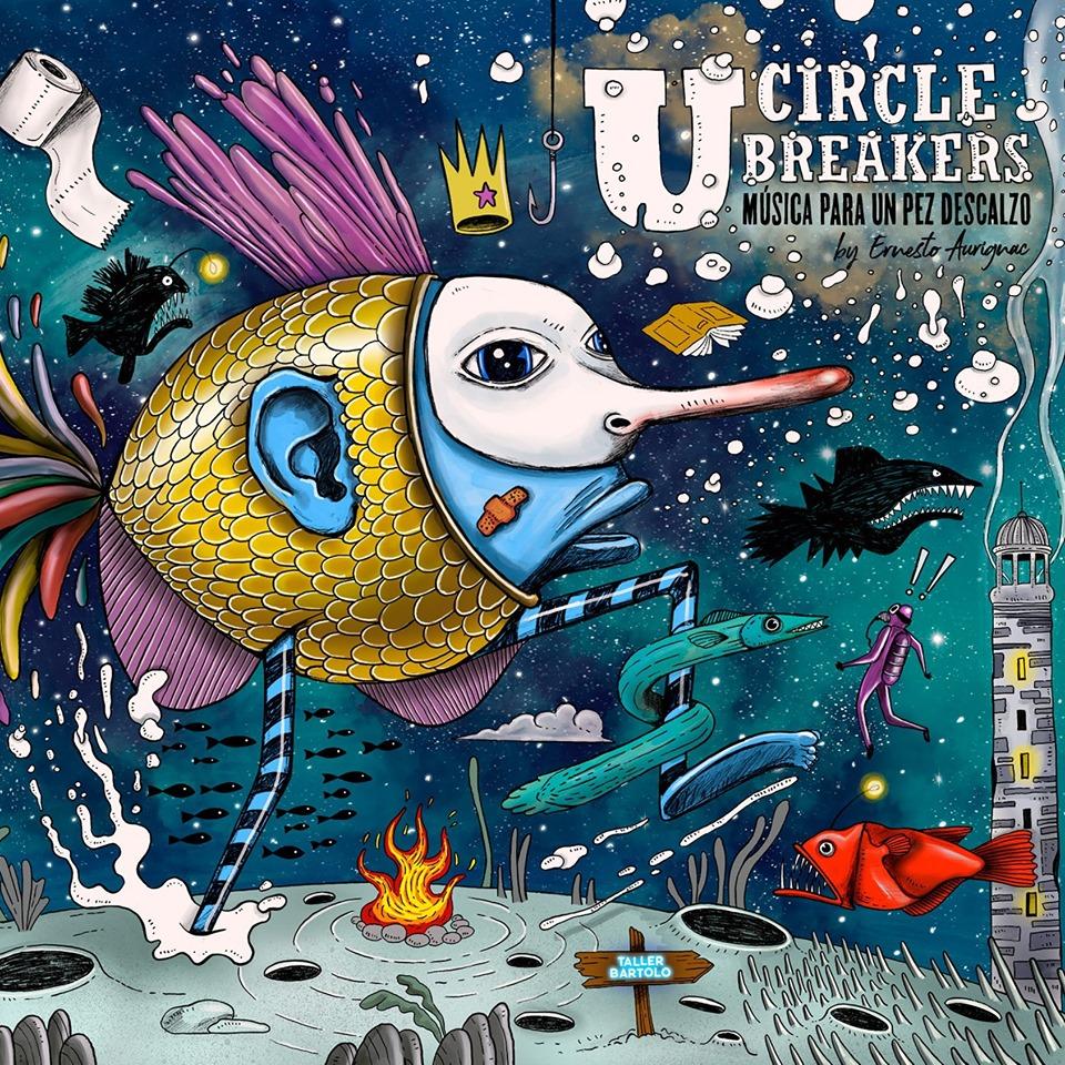U Circle Breakers publica Música para un pez descalzo