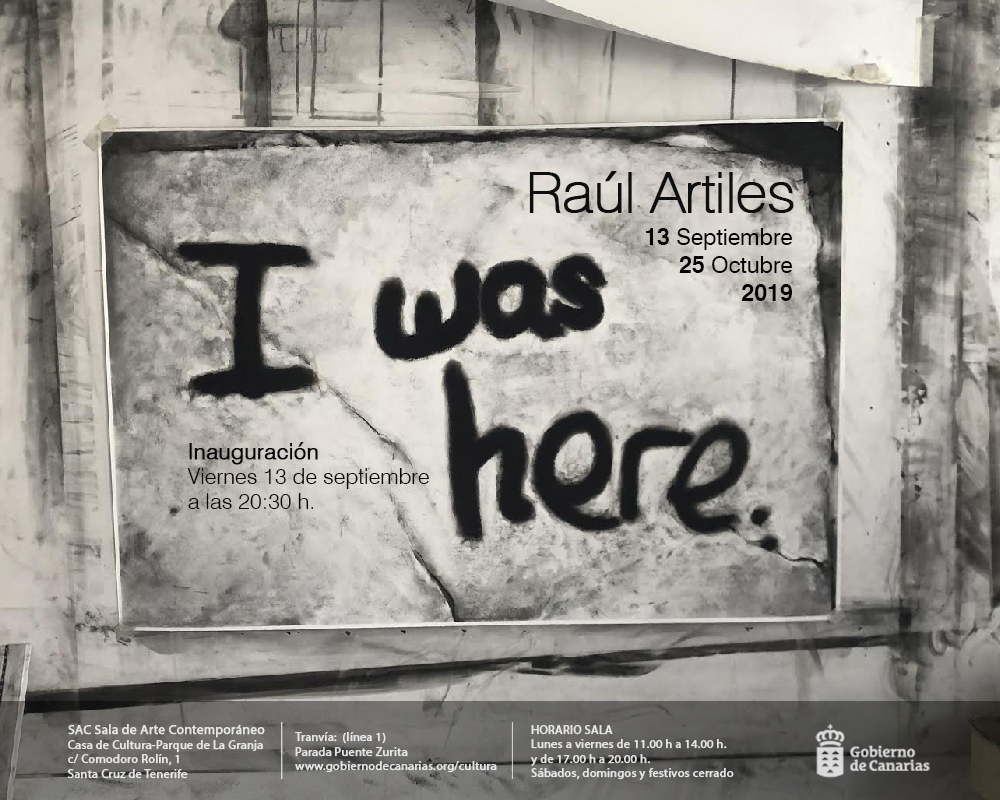 Raúl Artiles inaugura en la SAC I was here