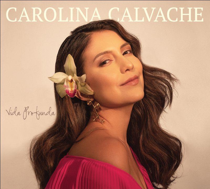 Carolina Calvache presenta su disco Vida Profunda con Rubén Blades entre otros