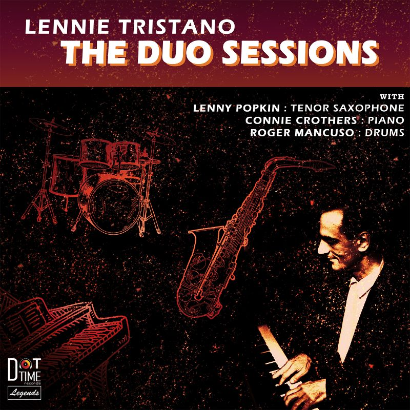 Dot Time Records publica Lennie Tristano: The Duo Sessions