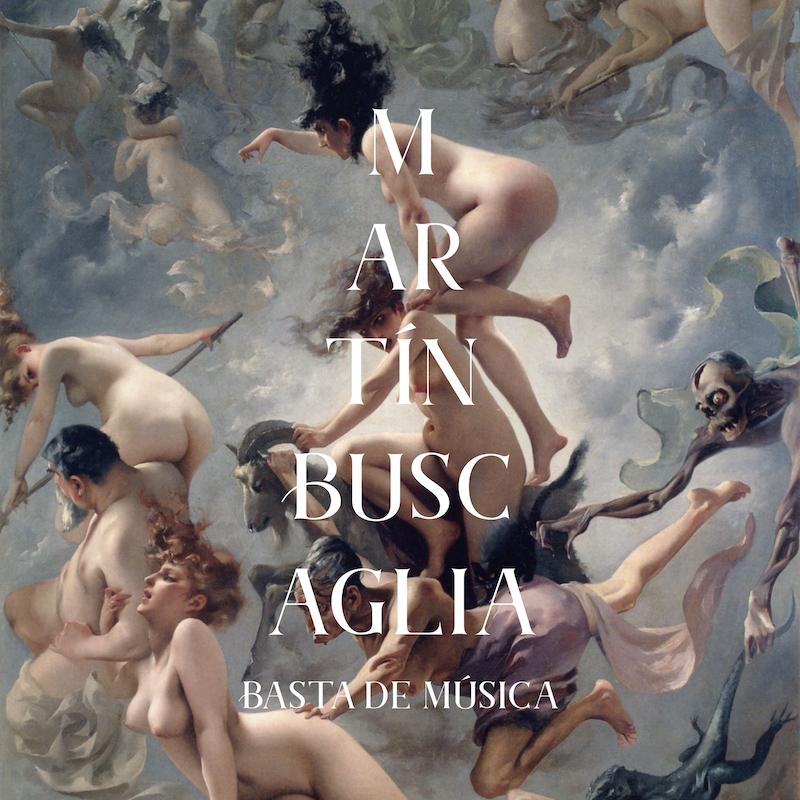 El uruguayo Martín Buscaglia publica Basta de Música