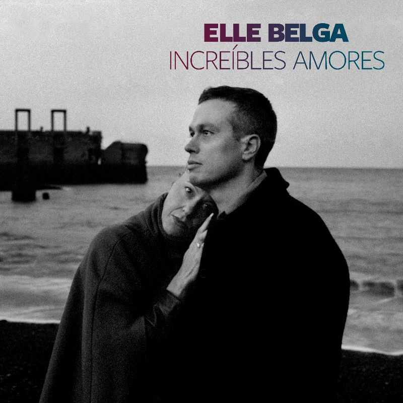 Oleada de versiones de Increíble amor de Elle Belga