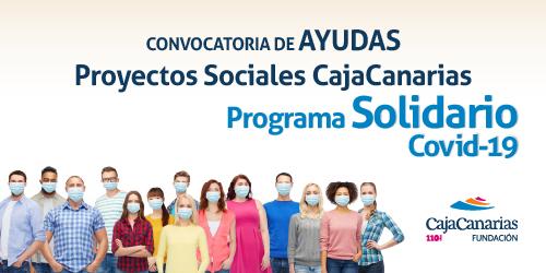 La Fundación CajaCanarias anuncia la resolución del Programa Solidario Covid 19