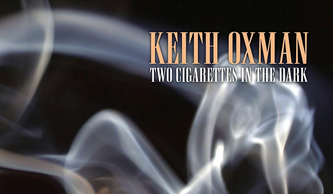 Keith Oxman publica Two Cigarettes in the Dark con Houston Person