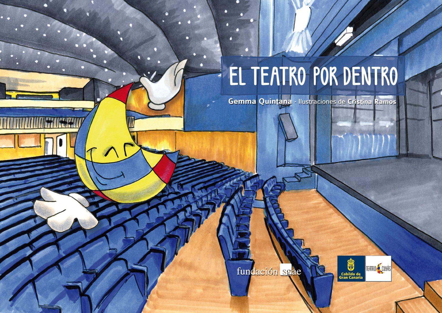 El Teatro Cuyás y la SGAE comparten en abierto el libro infantil El teatro por dentro