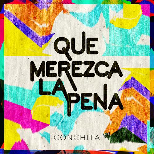 'Que Merezca La Pena', el himno a la vida de Conchita