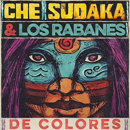 Che Sudaka & Los Rabanes publican De Colores
