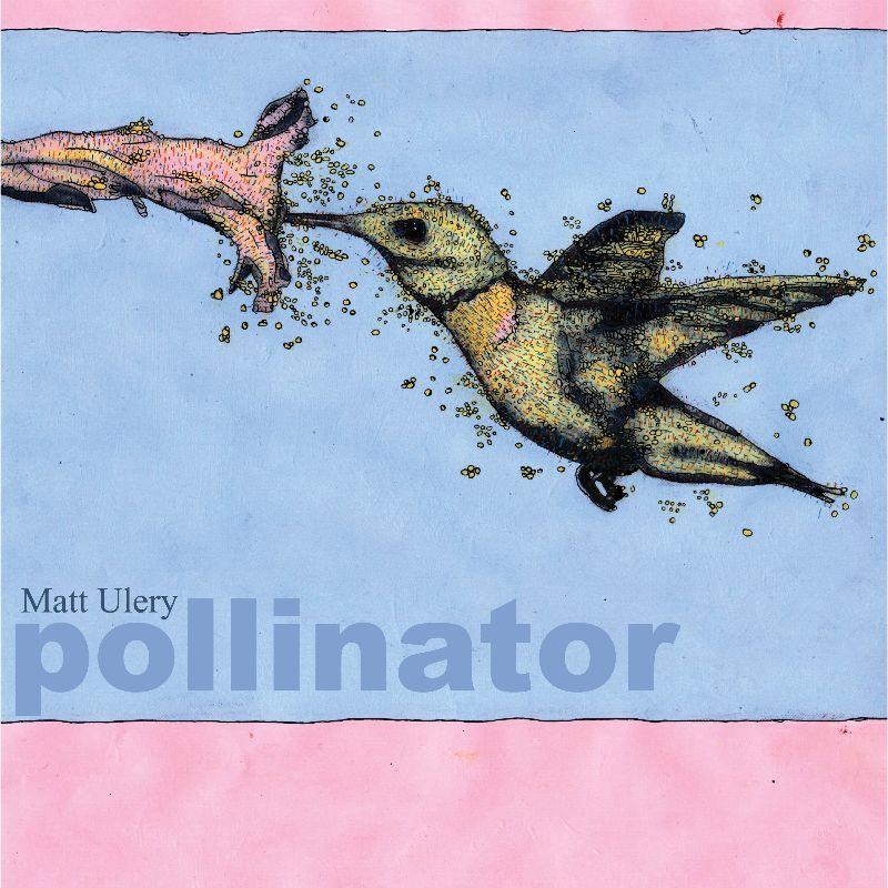 Matt Ulery publica su nuevo disco, Pollinator