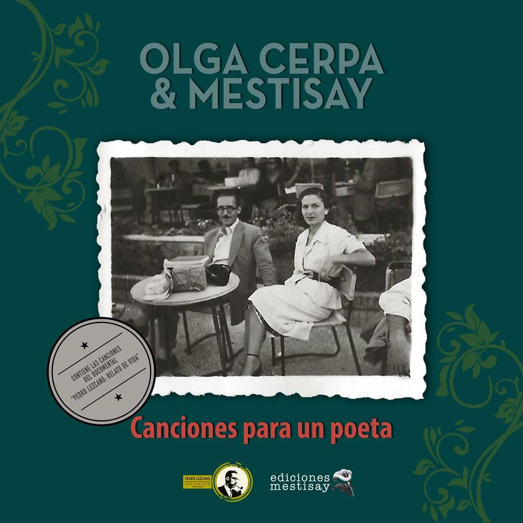 Olga Cerpa y Mestisay publican Canciones para un poeta